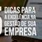 TOP FIVE: 5 dicas para a excelência na gestão de sua empresa