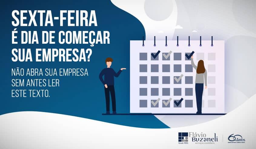 Sexta-feira é dia de começar sua empresa?