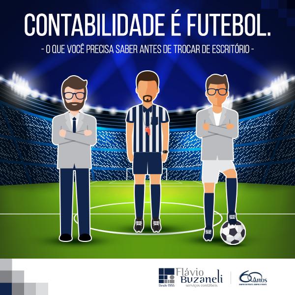 Contabilidade é Futebol - O que você precisa saber antes de trocar de escritório