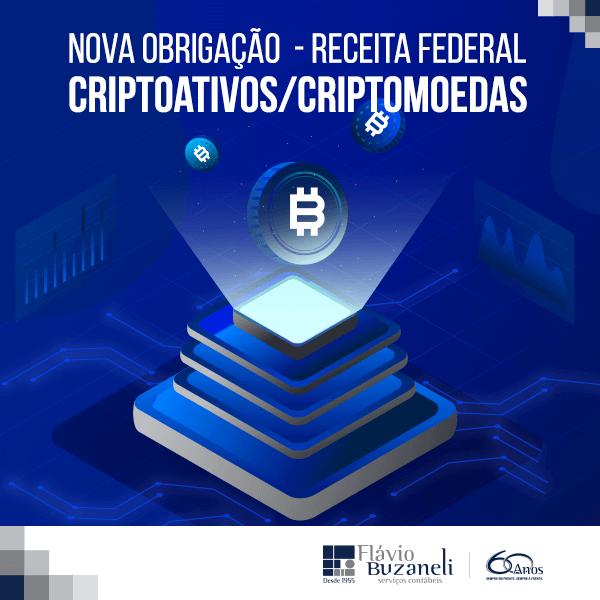 Nova obrigação - RECEITA FEDERAL Criptoativos/Criptomoedas