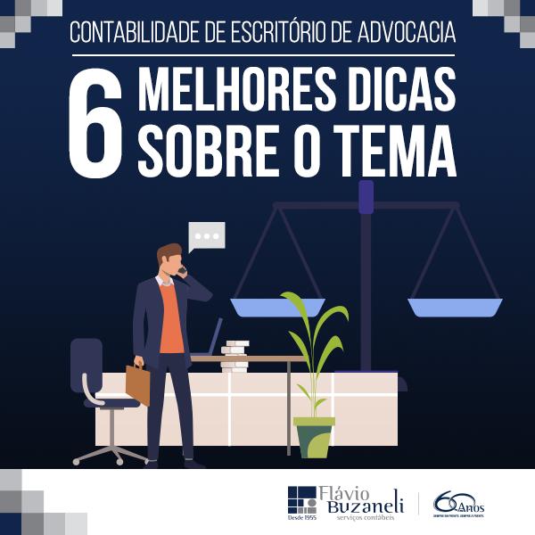 Contabilidade de escritório de advocacia: as 6 melhores dicas sobre o tema!